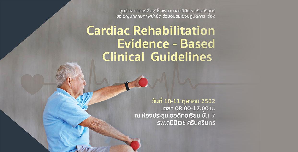 Cardiac Rehabilitation Evidence - Based Clinical Guidelines